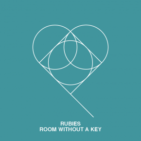 Rubies - Room Without A Key