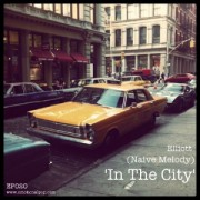 EP020: Elliott (Naive Melody) - In The City