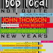 EVENT: 'Not Quite New Year's Eve' (Bop Local - Chorlton)