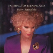 Dusty Springfield - Nothing Has Been Proved (Dance Mix)