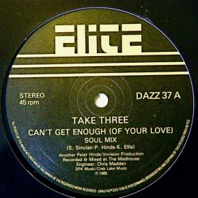 Take Three - Can't Get Enough (Of Your Love) [Soul Mix]