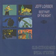 Jeff Lorber - Best Part Of The Night (New Extended Version)