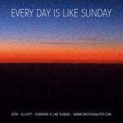 EP039: Elliott - Everyday Is Like Sunday