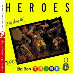 Big Ben Tribe - Heroes (Tony Carrasco Mix)