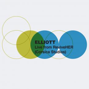 EP45: Elliott - Live From ReviveHER (Corsica Studios)