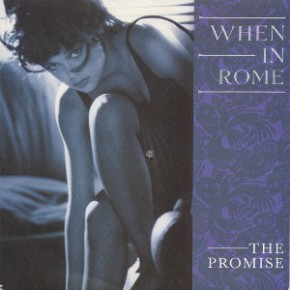 When In Rome - The Promise (O.N Mix)
