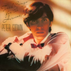 Peter Godwin - Torch Songs For The Heroine (Dance Mix)