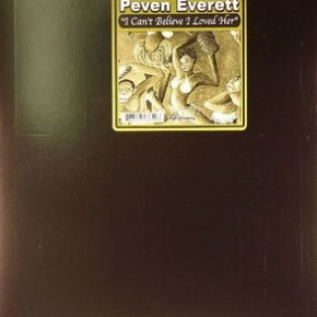 Peven Everett – I Can't Believe I Loved Her