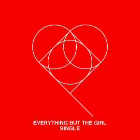 Everything But The Girl - Single